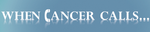 When Cancer Calls Logo